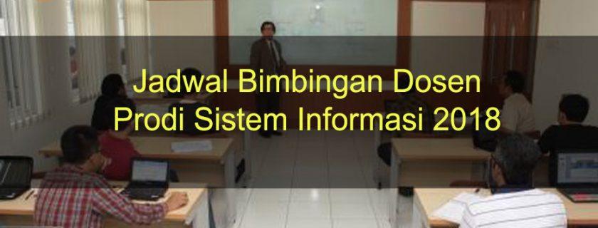 Jadwal Bimbingan Dosen Prodi Sistem Informasi 2018