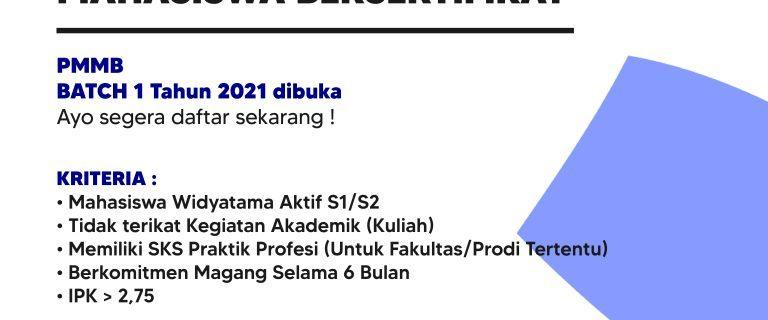 PROGRAM MAGANG MAHASISWA BERSERTIFIKAT (PMMB) BATCH I TAHUN 2021
